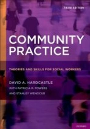 Community Practice Theories and Skills for Social Workers