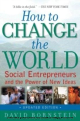 How to Change the World Social Entrepreneurs and the Power of New Ideas 2/e