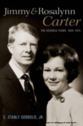 Jimmy and Rosalynn Carter The Georgia Years, 1924-1974