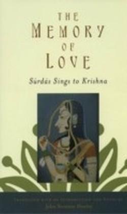Memory of Love Surdas Sings to Krishna