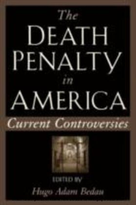Death Penalty in America Current Controversies