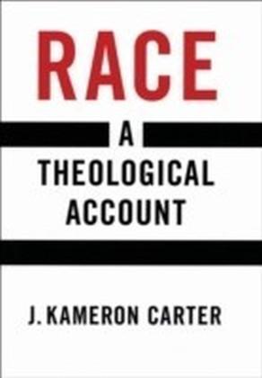 Race A Theological Account