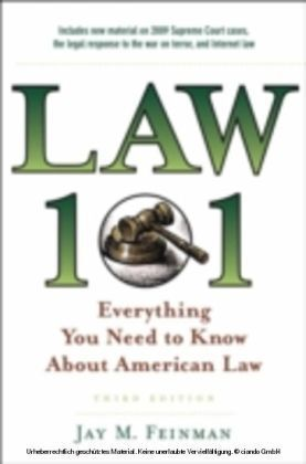 Law 101 Everything You Need to Know About American Law