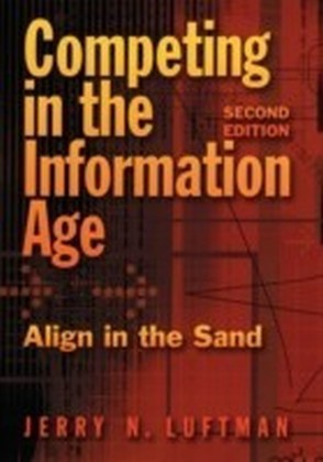 Competing in the Information Age Align in the Sand 2/e