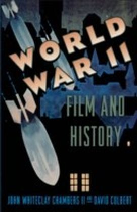 World War II, Film, and History