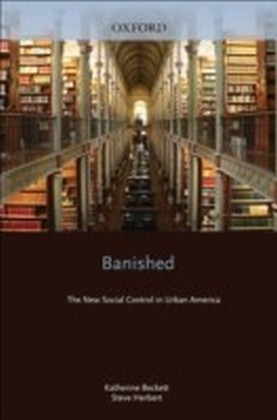 Banished The New Social Control in Urban America