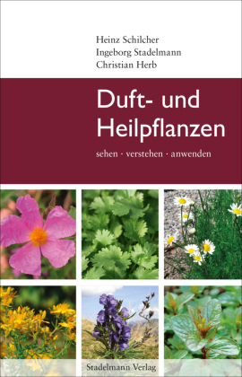 Duft- und Heilpflanzen