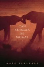 Can Animals Be Moral?