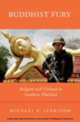 Buddhist Fury Religion and Violence in Southern Thailand