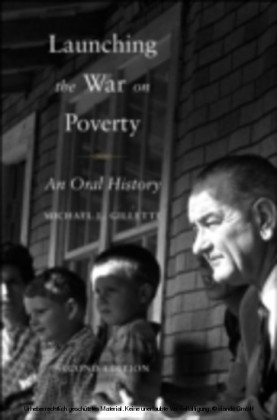 Launching the War on Poverty An Oral History