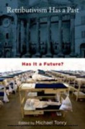 Retributivism Has a Past Has It a Future?