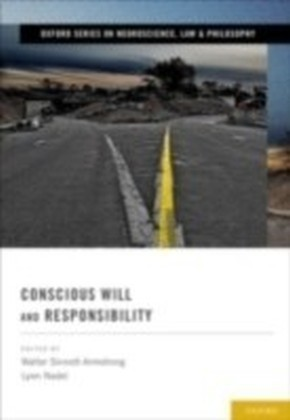 Conscious Will and Responsibility A Tribute to Benjamin Libet