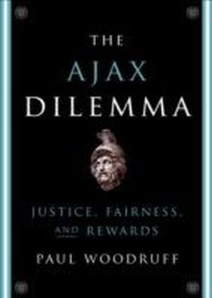 Ajax Dilemma Justice, Fairness, and Rewards