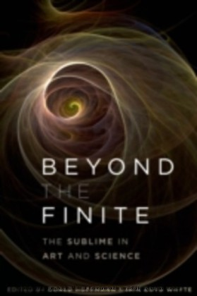 Beyond the Finite The Sublime in Art and Science