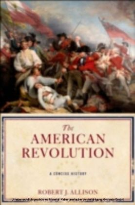 American Revolution A Concise History