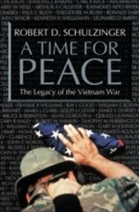 Time for Peace The Legacy of the Vietnam War