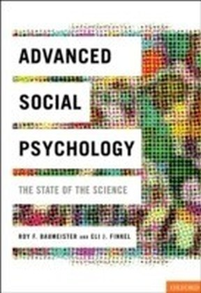Advanced Social Psychology The State of the Science