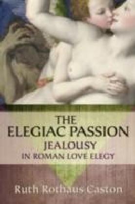 Elegiac Passion