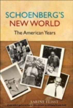 Schoenberg's New World The American Years
