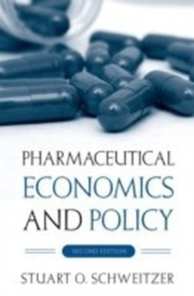 Pharmaceutical Economics and Policy 2/e