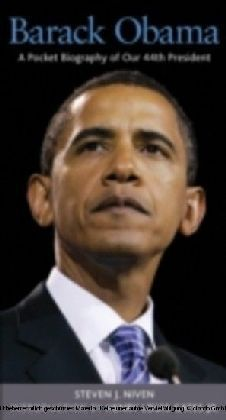 Barack Obama A Pocket Biography of Our 44th President