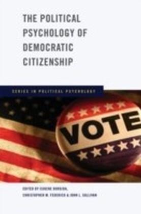 Political Psychology of Democratic Citizenship