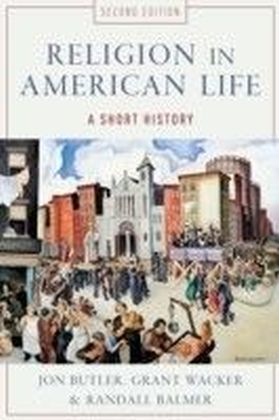 Religion in American Life:A Short History