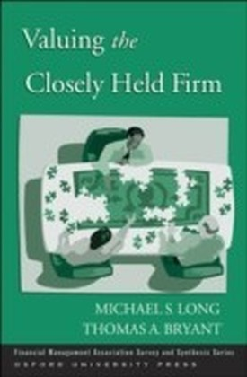 Valuing the Closely Held Firm