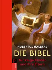 Die Bibel. Für kluge Kinder und ihre Eltern Cover