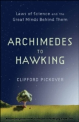 Archimedes to Hawking:Laws of Science and the Great Minds Behind Them