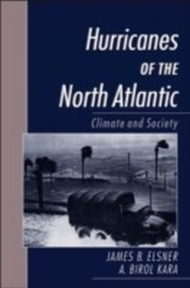 Hurricanes of the North Atlantic:Climate and Society