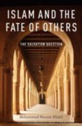 Islam and the Fate of Others:The Salvation Question