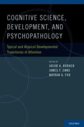 Cognitive Neuroscience, Development, and Psychopathology