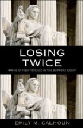Losing Twice:Harms of Indifference in the Supreme Court
