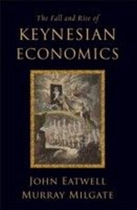 Fall and Rise of Keynesian Economics