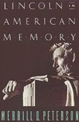 Lincoln in American Memory