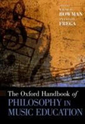 Oxford Handbook of Philosophy in Music Education