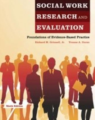 Social Work Research and Evaluation:Foundations of Evidence-Based Practice
