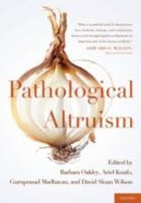 Pathological Altruism