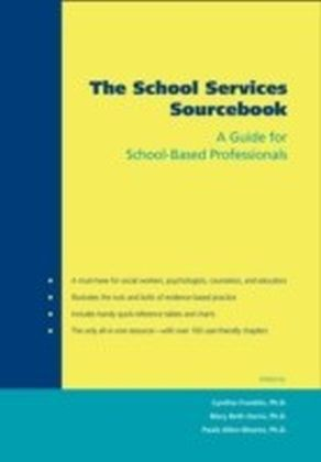 School Services Sourcebook:A Guide for School-Based Professionals