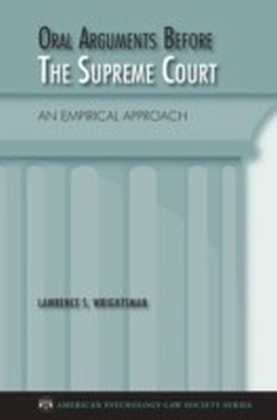 Oral Arguments Before the Supreme Court An Empirical Approach