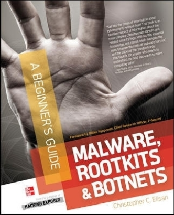 Malware, Rootkits & Botnets A Beginners Guide
