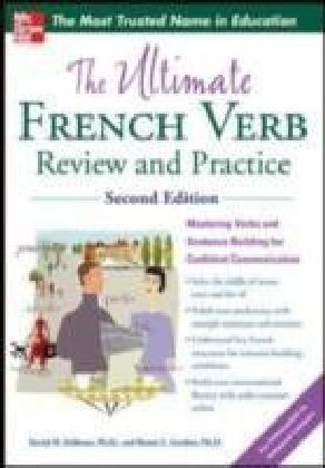 Ultimate French Verb Review and Practice, 2nd Edition