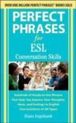 Perfect Phrases for ESL Conversation Skills