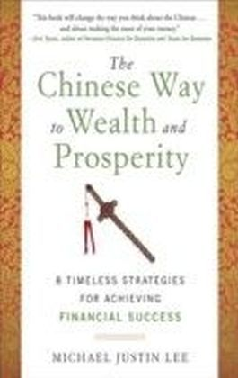 Chinese Way to Wealth and Prosperity