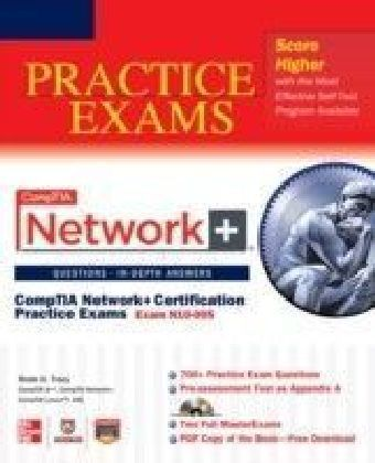 CompTIA Network+ Certification Practice Exams (Exam N10-005)