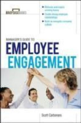 Manager's Guide to Employee Engagement