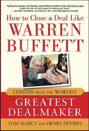 How to Close a Deal Like Warren Buffett