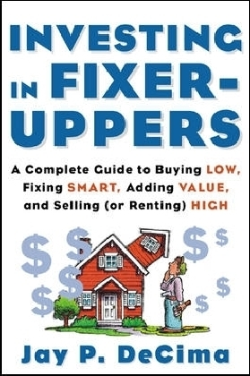 Investing in Fixer-Uppers