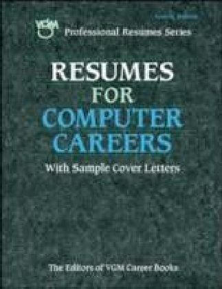 Resumes for Computer Careers, Second Edition